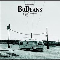 BoDeans - Best Of Bodeans : Slash & Burn