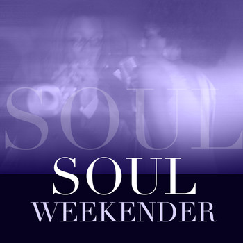 Various Artists - Soul Weekender