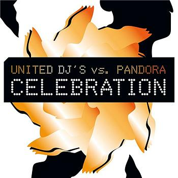 United DJ's vs. Pandora - Celebration