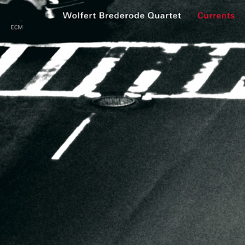 Wolfert Brederode Quartet - Currents