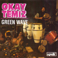 Okay Temiz - Green Wave