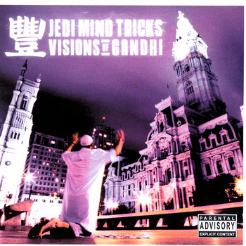Jedi Mind Tricks - Visions Of Gandhi (Explicit)