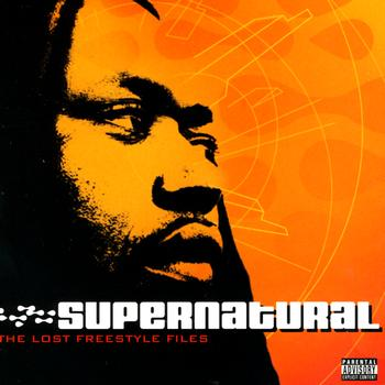 Supernatural - The Lost Freestyle Files (Explicit)