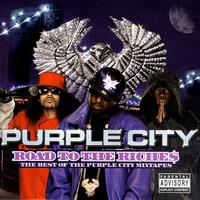 Purple City - Road To The Riche$ - The Best Of The Purple City Mixtapes (Explicit)