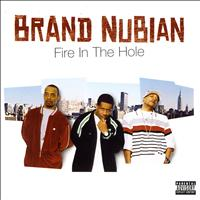 Brand Nubian - Fire In The Hole (Explicit)