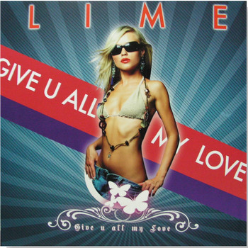 Lime - Give You All My Love