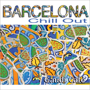 Gaudí Café - Barcelona Chill Out