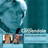 Howard Carpendale - Anthologie Vol. 8: Such Mich In Meinen Liedern / Bilder Meines Lebens