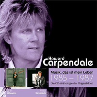 Howard Carpendale - Anthologie Vol. 10: Mittendrin / Carpendale