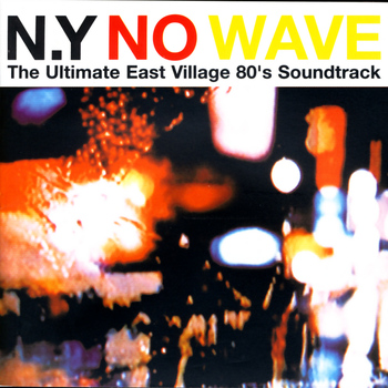 Various Artists - NY No Wave