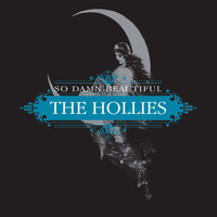 The Hollies - So Damn Beautiful