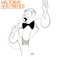 Mel Tormé & Friends - Live At Marty's, New York City