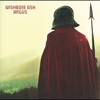 Wishbone Ash - Argus (Deluxe Edition)