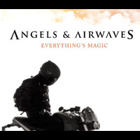 Angels & Airwaves - Everything's Magic