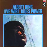 Albert King - Live Wire/Blues Power