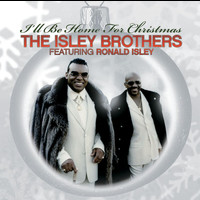 Ronald Isley - The Isley Brothers Featuring Ronald Isley: I'll Be Home For Christmas
