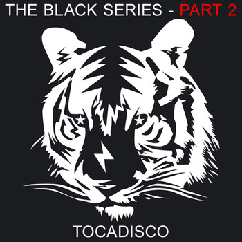 Tocadisco - The Black Series Part 2 - Taken From Superstar Recordings