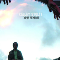 Kelley Stoltz - Your Reverie b/w Owl Service