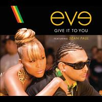 Eve - Give It To You (International Version)