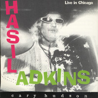 Hasil Adkins - Live In Chicago