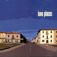 Lano Places - Everyone Likes To Be Lonely