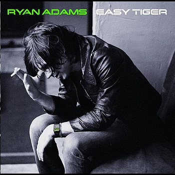Ryan Adams - Easy Tiger (Special Edition; International Version)