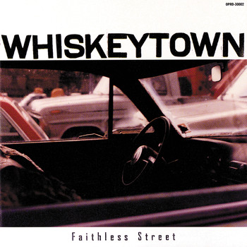 Whiskeytown - Faithless Street
