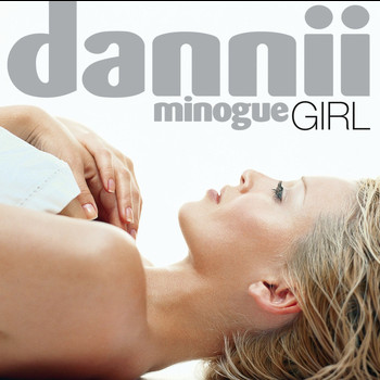 Dannii Minogue - Girl (Rhino Re-issue)