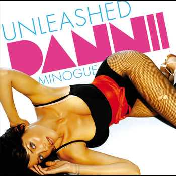 Dannii Minogue - Unleashed