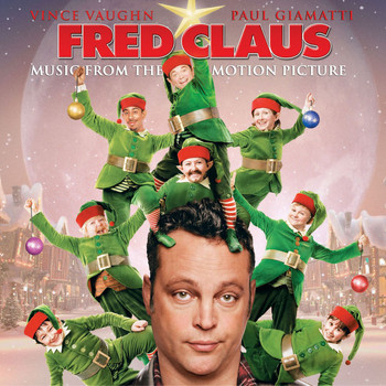 Various Artists - Music From The Motion Picture Fred Claus
