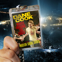 Dane Cook - Rough Around The Edges - Live From Madison Square Garden (Explicit)