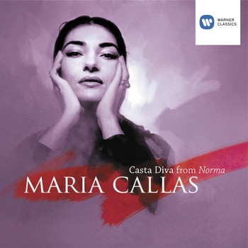 Bellini casta diva norma 200 maria callas high quality music downloads 7digital - Callas casta diva ...