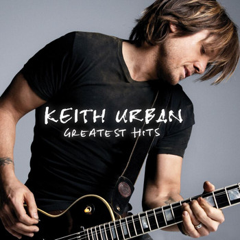 Keith Urban - Greatest Hits