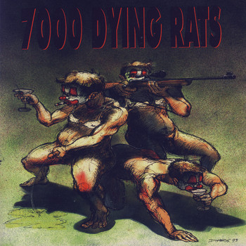 7000 Dying Rats - Fanning The Flames Of Fire