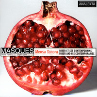 Masques & Olivier Fortin - Mensa Sonora - Biber And His Contemporaries