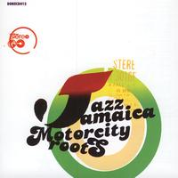 Jazz Jamaica - Motorcity Roots