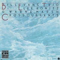 Bill Evans - Crosscurrents