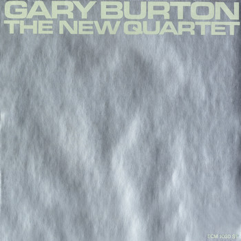 Gary Burton - The New Quartet