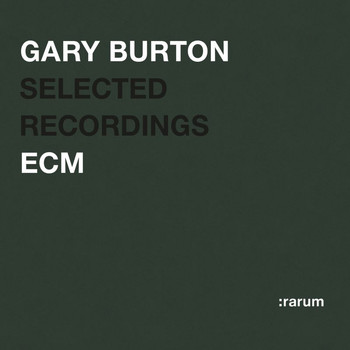 Gary Burton - Selected Recordings