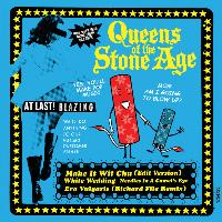 Queens Of The Stone Age - Make It Wit Chu (International Version)