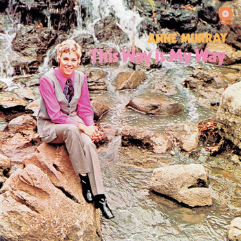 Anne Murray - This Way Is My Way
