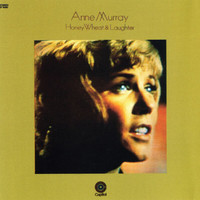 Anne Murray - Honey, Wheat & Laughter