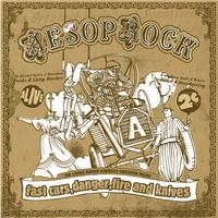 Aesop Rock - Fast Cars, Danger, Fire and Knives (Explicit)