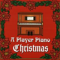 Player Piano - A Player Piano Christmas