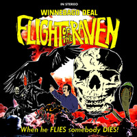 Winnebago Deal - Flight Of The Raven