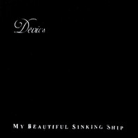 Devics - My Beautiful Sinking Ship