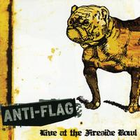 Anti-Flag - Live at the Fireside Bowl