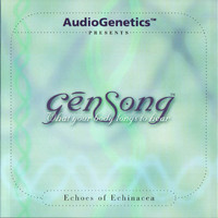 Various Artists AudioGenetics - Gensong, Echoes Of Echinacea