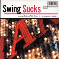 V/A - Liberation Records - Swing Sucks: A Compilation of the Finest in Contemporary Swing