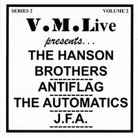 V/A - Liberation Records - V.M.Live Presents the Hanson Brothers/ Antiflag / The Automatics / J.F.A.